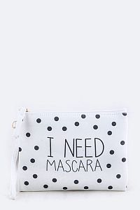 """I Need Mascara"" White Cosmetic Bag  #FG-needmas"